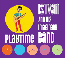 Istvan & His Imaginary Band - Playtime