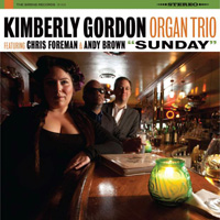 "Kimberly Gordon Organ Trio ""Sunday"""