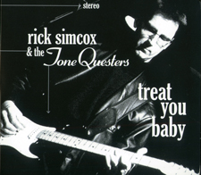 Rick Simcox & the ToneQuesters Treat You Baby