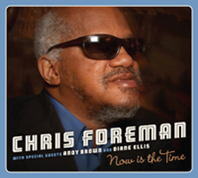 Chris Foreman Now is the Time