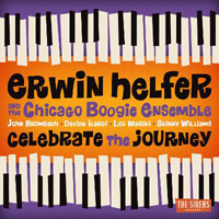 Erwin Helfer and the Chicago Boogie Ensemble - Celebrate the Journey