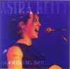 Astra Kelly Acoustic Soul Live