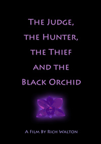 The Judge the Hunter the Thief and the Black Orchid
