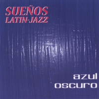 Suenos Latin Jazz
